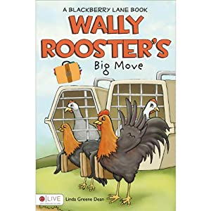 Wally Rooster's Big Move Audiobook