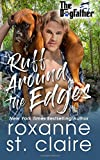 Ruff Around the Edges (The Dogfather) (Volume 6)