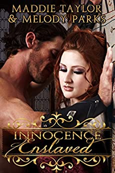 Innocence Enslaved by [Taylor, Maddie, Parks, Melody]