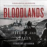 #3: Bloodlands: Europe Between Hitler and Stalin