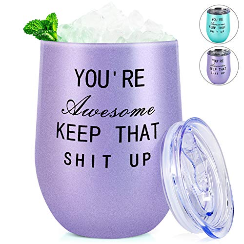 (Wine Tumbler,You're Awesome Keep That Shit Up,30th 40th 50th 60th 70th 80th Birthday Gifts for Women Men Mom Dad Friend Teacher Daughter Wife Sister Funny Wine Gift 12oz Purple Wine Tumbler Cup)