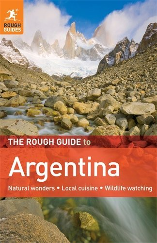 The Rough Guide to Argentina (Rough Guide Travel Guides) by Danny Aeberhard (2010-11-15)
