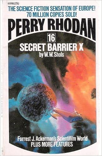 Secret Barrier X Perry Rhodan W W Shols 9784412659865 Amazon