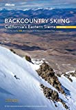Backcountry Skiing California s Eastern Sierra