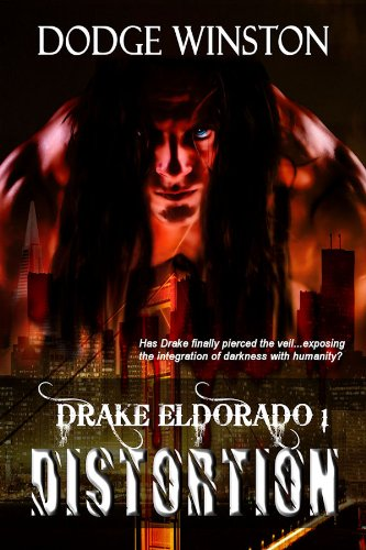 DRAKE ELDORADO: DISTORTION (Book 1)
