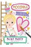 Mooshka Paint with Water - Paint Party by Kappa Books Publishers(December 1, 2014) Paperback
