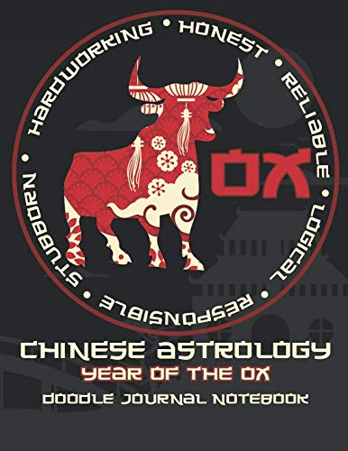 "Year of the Ox: Chinese Astrology Doodle Journal Notebook 8.5x11"" with 110 Pages, Blank & Lined for Doodles, Drawing, Writing, Planning, Dreaming"