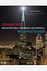 Enhancing Architectural Drawings and Models with Photoshop Paperback