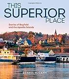 This Superior Place, Dennis McCann, 087020579X