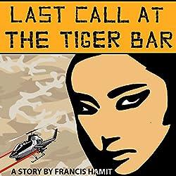 Last Call at the Tiger Bar