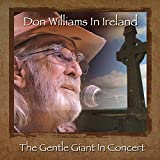 Buy Don Williams In Ireland: The Gentle Giant In Concert