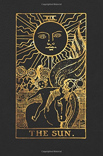 The Sun: 120 blank pages, The Sun Tarot Card Notebook - Black and Gold - Sketchbook, Journal, Diary (Tarot Card Notebooks) ebook