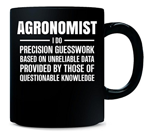 Agronomist I Do Precision Guesswork Cool Gift - Mug