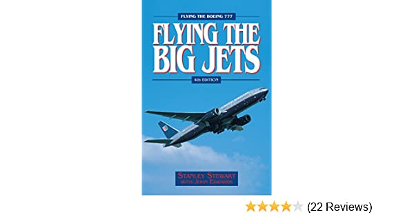 Flying the big jets 4th edition stanley stewart ebook amazon fandeluxe Choice Image