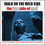 Walk on the wild side-Jazz side of Mod - Various
