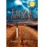Final Outcome, James B. McPike, 1432754491