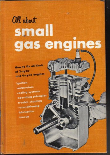 Engines; How to Fix All Kinds of 2-Cycle, and 4-Cycle Engines ()