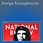 Foreign Entanglements | Dan McLaughlin