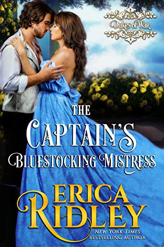 The Captain's Bluestocking Mistress (Dukes of War Book 3) (Best Mistress In London)