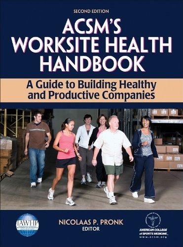 ACSM's Worksite Health Handbook (American College of Sports Med) by American College of Sports Medcine (2009-04-01)