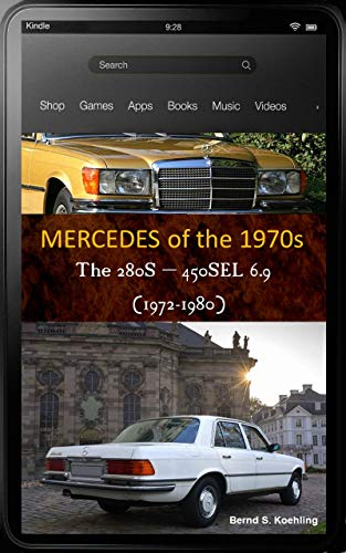 Mercedes-Benz, The 1970s, W116: From the 280S to the 450SEL 6.9 and ()