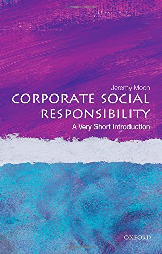 Corporate Social Responsibility: A Very Short Introduction (Very Short Introductions) by Jeremy Moon (2014-12-11) (Corporate Social Responsibility A Very Short Introduction)