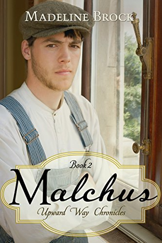 Malchus (Upward Way Chronicles Book 2) by [Brock, Madeline]
