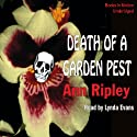Death of a Garden Pest: A Gardening Mystery Audiobook by Ann Ripley Narrated by Lynda Evans