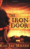 The Iron Door, Ron Jay Miller, 1555179347
