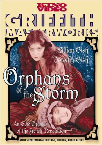 Orphans of the Storm (1921) by Kino Video