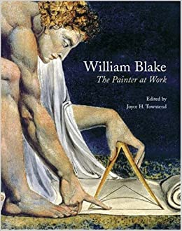 The Painter at Work William Blake