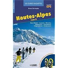 HAUTES-ALPES T02 : HAUT BUËCH LUSSOIS GAPENÇAIS CHAMSAUR VALGAUDEMAR EMBRUNAIS
