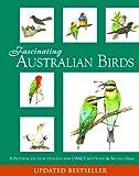 Fascinating Australian Birds, Don Goodsir, 1921596732