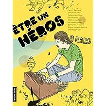 Être un héros: Des histoires de gars