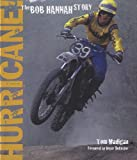img - for Hurricane!: The Bob Hannah Story book / textbook / text book