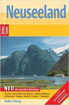 Neuseeland. Nelles Guide