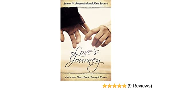 Love's Journey: From the Heartland through Korea