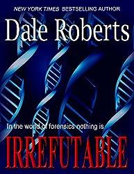 IRREFUTABLE: a Crime Thriller