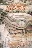 img - for El universo de Quetzalc atl (Spanish Edition) book / textbook / text book