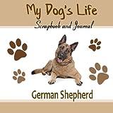 My Dog's Life Scrapbook and Journal German