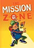 The Mission Zone, Mark Ellis, 1857924460