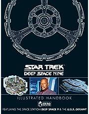 Star Trek: Deep Space 9 & The U.S.S Defiant Illustrated Handbook