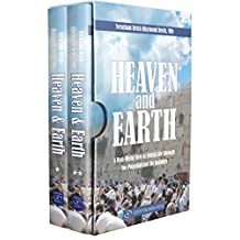 Heaven and Earth: A Real-World View of Jewish Life through the Parashah and the Holidays