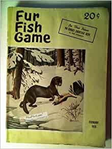 Fur fish game magazine february 1955 for Fur fish and game