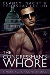 The Congressman's Whore: A Marriage of Convenience Paperback