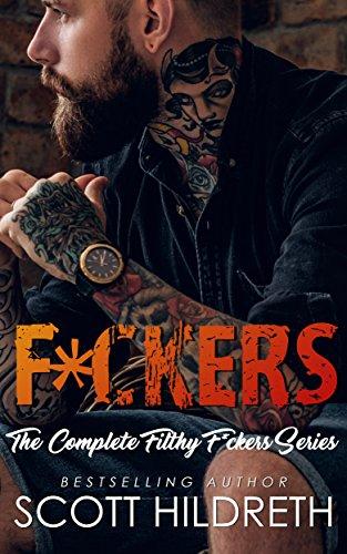 F*CKERS (Biker MC Romance Book 7) by Scott Hildreth