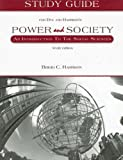 Study Guide for Dye/Harrison's Power and Society, 10th, Brigid C. Harrison, 053463088X