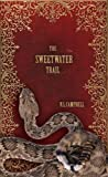 The Sweetwater Trail (The Brides of Ardent Book 1)