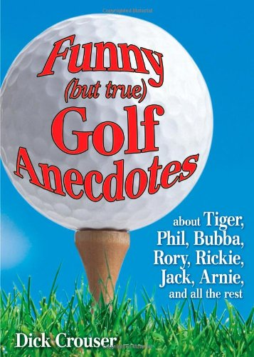 Funny but true Golf Anecdotes product image