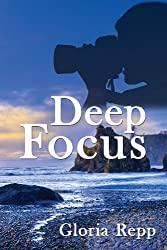 Deep Focus (The Dumont Chronicles Book 2)